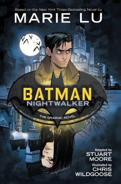 Batman - Nightwalker - the graphic novel