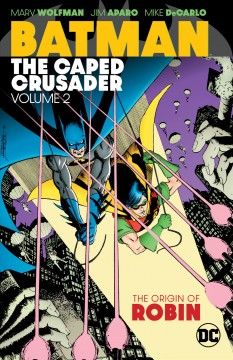 Batman - the caped crusader. Volume 2