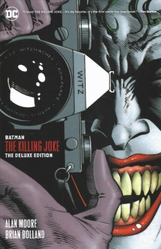 Batman. The killing joke - the deluxe edition