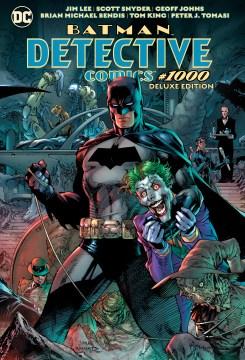Detective comics #1000- the deluxe edition