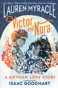 Victor & Nora - a Gotham love story