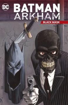 Batman Arkham - Black Mask