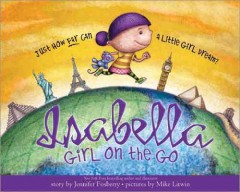 Isabella - girl on the go