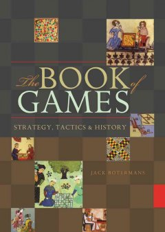 The book of games - strategy, tactics & history