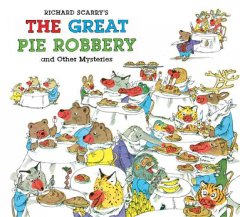 The Great Pie Robbery and Other Mysteries
