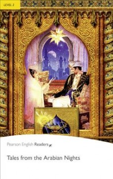 Tales from the Arabian Nights- Level 2- (Pearson English Graded Readers)