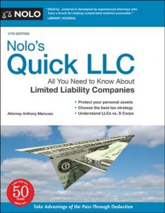 Nolo's quick LLC / All You Need to Know About Limited Liability Companies