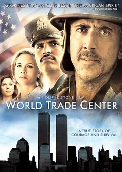 World Trade Center [Motion picture : 2006]