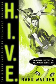 H.I.V.E.: Higher-Institute-of-Villainous-Education