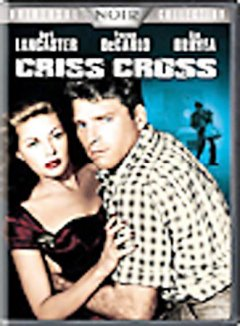 Criss cross [Motion picture : 1948]