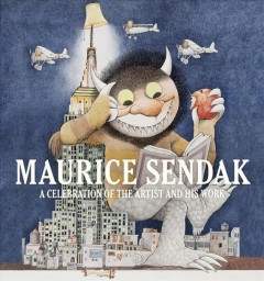 Wild Things on Our Shelves: Maurice Sendak Resources at the Library