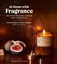 At home with fragrance - creating modern scents for your space