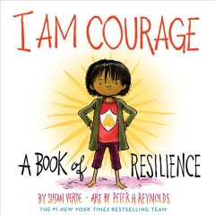 I Am Courage - A Book of Resilience