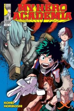 My Hero Academia. Vol. 3