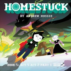 Homestuck. Book 5, Part 2 - act 5, act 2, Part 1