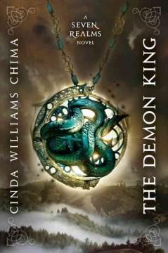 The Demon King : a seven realms novel