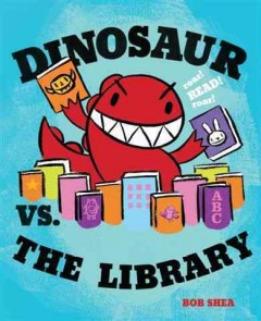 Dinosaur Vs. the Library