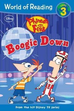 Phineas and Ferb. Boogie Down,