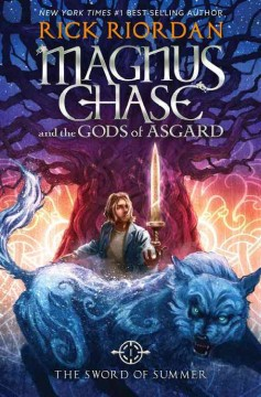 Magnus Chase and the Gods of Asgard: The Sword of Summer,