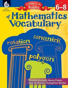 Getting to the roots of mathematics vocabulary - level 6-8