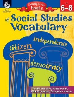 Getting to the roots of social studies vocabulary - level 6-8