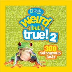 Wierd but True, 300 Outrageous Facts , reviewed by: Jesse Fulton <br />