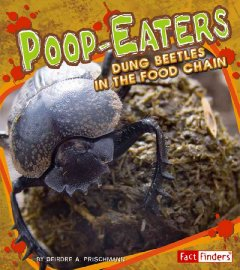 Poop Eaters: Dung Beetles in the Food Chain