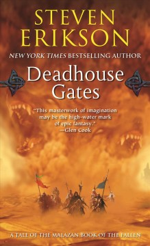 Deadhouse Gates Book Two of The Malazan Book of the Fallen