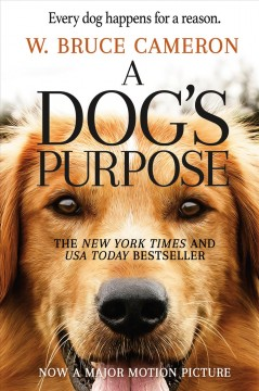 A Dog's Purpose A Novel for Humans