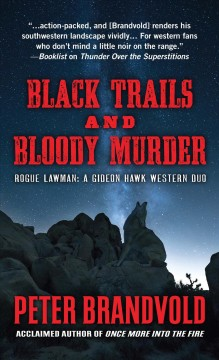 Black Trails and Bloody Murder - A Western Duo