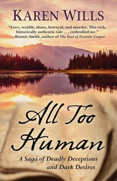 All too human - a saga of deadly deceptions and dark desires