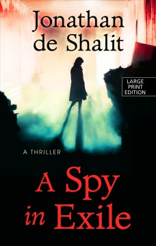 A spy in exile - a thriller