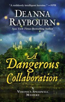 A dangerous collaboration - a Veronica Speedwell mystery