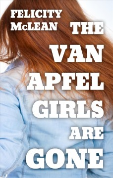 The Van Apfel Girls Are Gone.