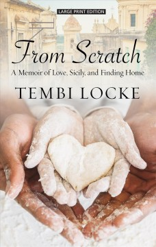 From scratch - a memoir of love, sicily, and finding home