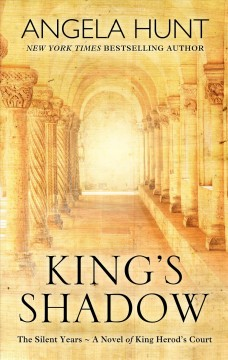 King's shadow - a novel of king herod's court