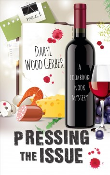 Pressing the issue - a Cookbook Nook mystery