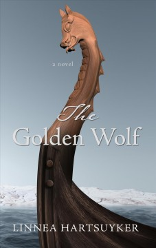 The golden wolf - a novel
