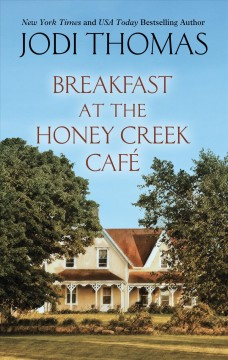 Breakfast at the Honey Creek Cafae