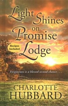 Light Shines on Promise Lodge
