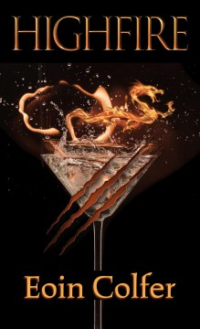 Highfire - a novel