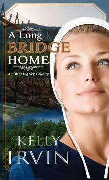 A long bridge home - Amish of big sky country