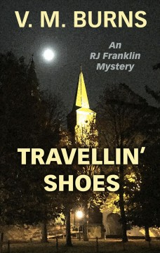 Travellin' shoes - an RJ Franklin mystery