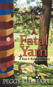 A Fatal Yarn