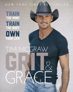 Grit & Grace - Train the Mind, Train the Body, Own Your Life