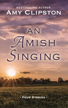 An Amish Singing - Four Stories