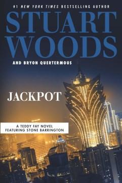 Jackpot - a Teddy Fay novel