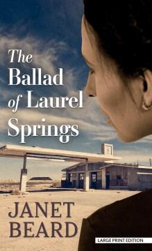 Ballad of Laurel Springs