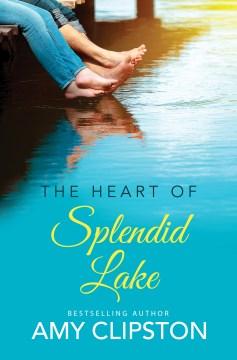 Heart of Splendid Lake