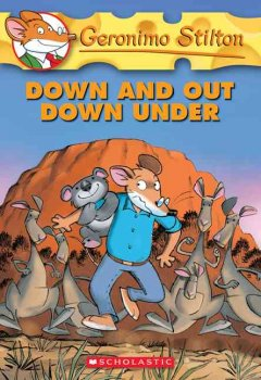 Geronimo Stilton. 29, Down and Out Down Under